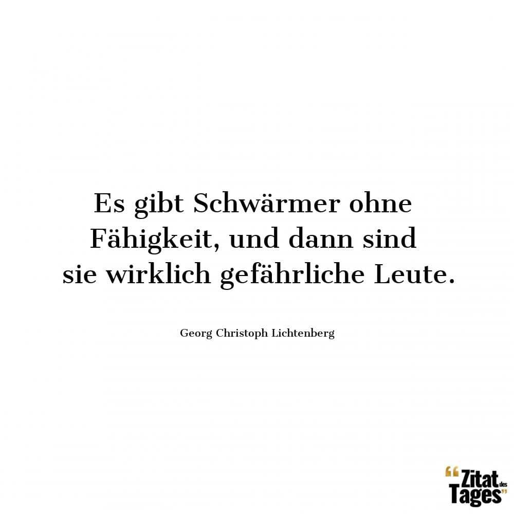 Zitate von Georg Christoph Lichtenberg - Seite 4 - Zitate-Welt
