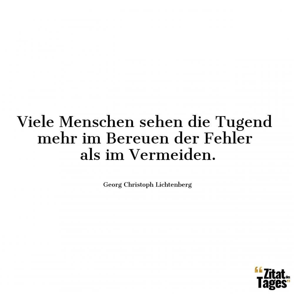 Zitate von Georg Christoph Lichtenberg, deutscher Physiker