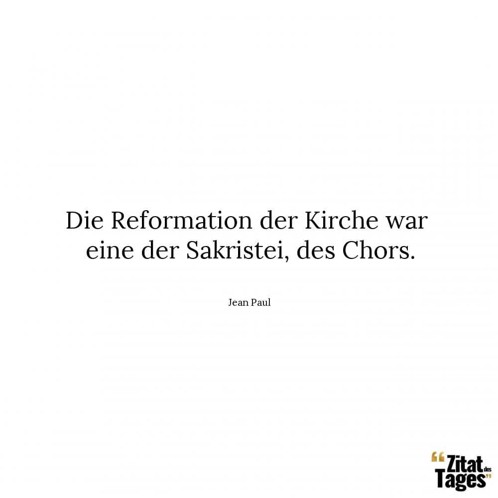 Die Reformation Der Kirche War Eine Der Sakristei Des Chors