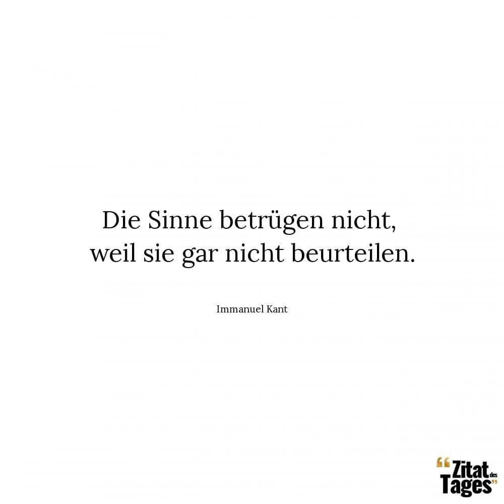 Immanuel Kant Zitate Und Sprüche Zitat Des Tages