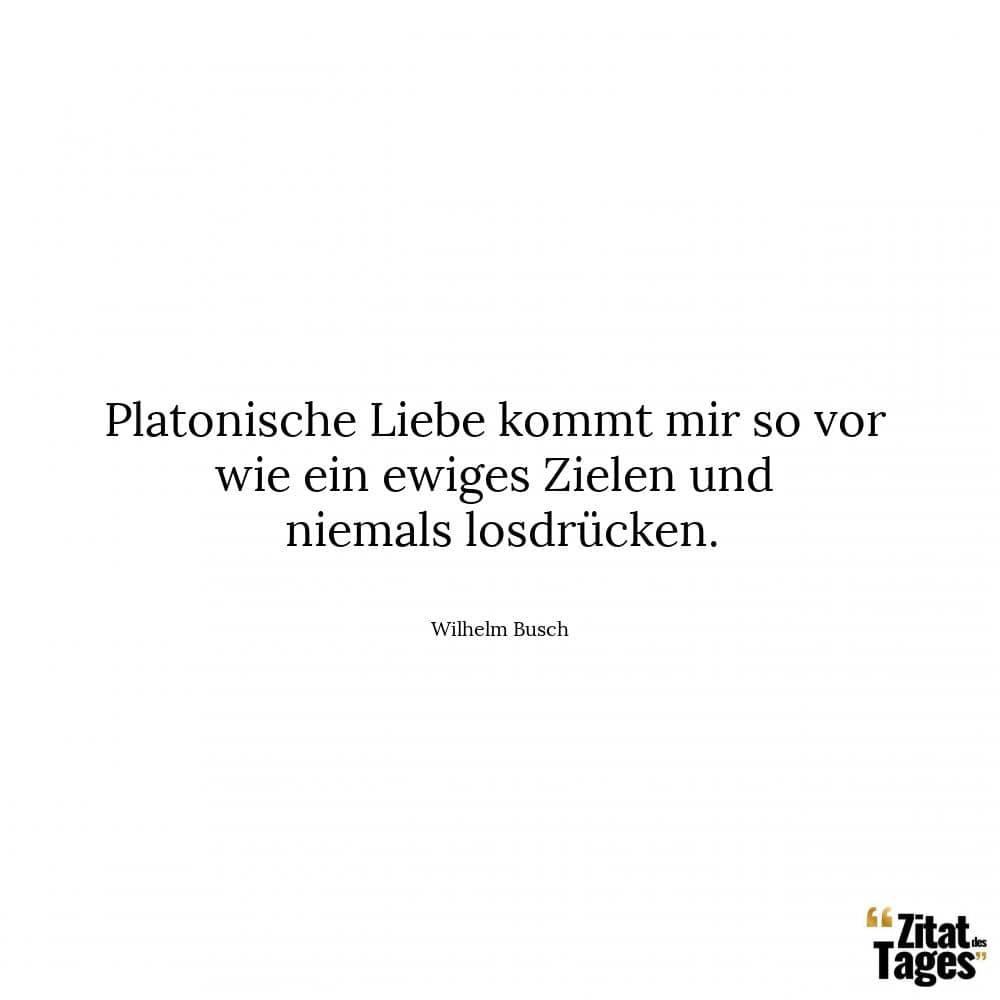 Wilhelm Busch Zitate Und Sprüche Zitat Des Tages