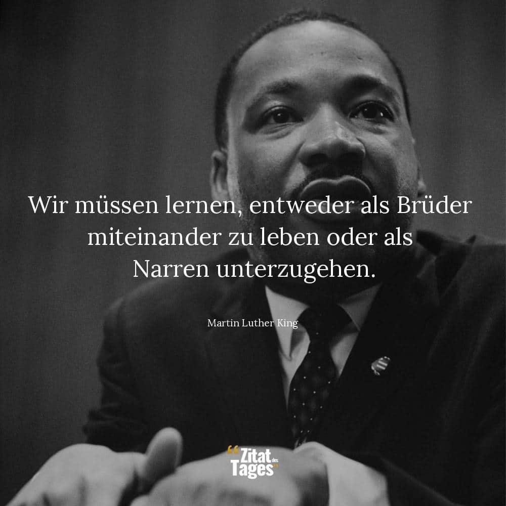 Martin Luther King Zitate Und Spruche Zitat Des Tages